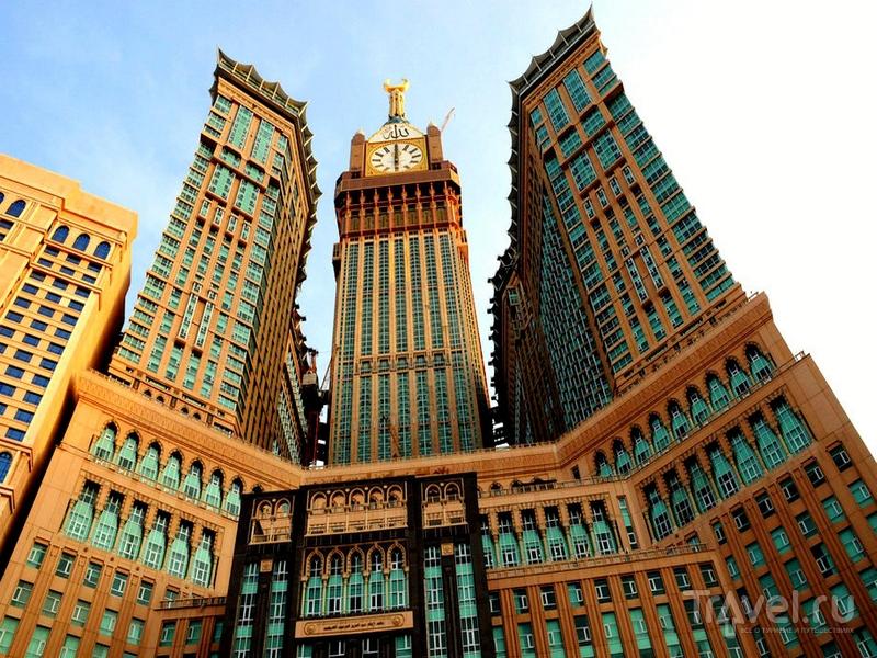 Башни Makkah Clock Royal Tower в Мекке, Саудовская Аравия / Саудовская Аравия